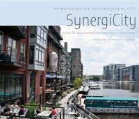 Cover image for SynergiCity reinventing the postindustrial city