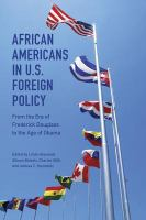 Cover image for African Americans in U.S. Foreign Policy From the Era of Frederick Douglass to the Age of Obama