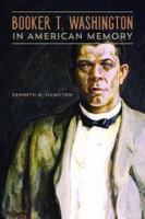 Cover image for Booker T. Washington in American Memory