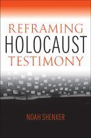 Cover image for Reframing Holocaust Testimony