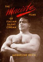 Cover image for The Maciste films of Italian silent cinema
