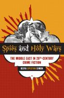 Cover image for Spies and holy wars : the Middle East in 20th-century crime fiction