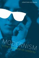 Cover image for Modernism is the literature of celebrity