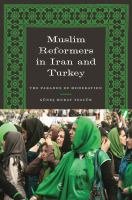 Cover image for Muslim Reformers in Iran and Turkey The Paradox of Moderation