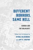 Cover image for Different Horrors / Same Hell Gender and the Holocaust