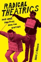 Cover image for Radical Theatrics Put-Ons, Politics, and the Sixties