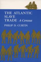 Cover image for The Atlantic slave trade: a census.