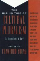 Cover image for The rising tide of cultural pluralism : the nation-state at bay?