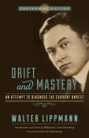Cover image for Drift and Mastery An Attempt to Diagnose the Current Unrest