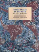 Cover image for Modernism in dispute : art since the Forties