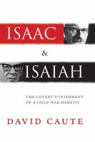 Cover image for Isaac & Isaiah : the covert punishment of a Cold War heretic