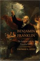 Cover image for Benjamin Franklin : the religious life of a founding father