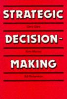 Cover image for Strategic decision-making