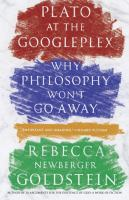 Cover image for Plato at the Googleplex : why philosophy won't go away