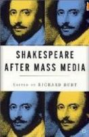 Cover image for Shakespeare after mass media