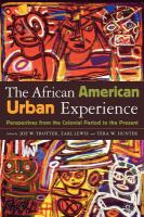 Cover image for African American urban experience : perspectives from the colonial period to the present