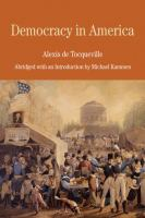 Cover image for Democracy in America by Alexis de Tocqueville ; translated by Elizabeth Trapnell Rawlings ; abridged with an introduction by
