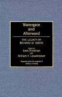 Cover image for Watergate and afterward : the legacy of Richard M. Nixon