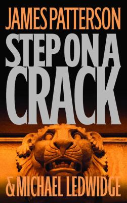Cover image for Step on a crack : a novel