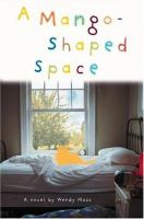 Cover image for A mango-shaped space : a novel