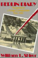Cover image for Berlin diary : the journal of a foreign correspondent, 1934-1941