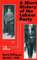 Cover image for A short history of the Labour Party