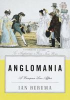 Cover image for Anglomania : a European love affair.