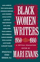 Cover image for Black women writers (1950-1980) : a critical evaluation