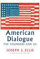 Cover image for American dialogue : the founders and us