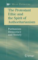 Cover image for The Protestant Ethic and the Spirit of Authoritarianism Puritanism, Democracy, and Society