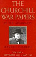 Cover image for The Churchill war papers : at the Admiralty