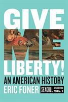 Cover image for Give me liberty! : an American history
