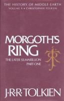 Cover image for Morgoth's ring : the later Silmarillion, part 1, the legends of Aman