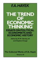 Cover image for The trend of economic thinking : essays on political economists and economic history