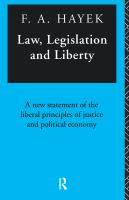Cover image for Law, legislation, and liberty : a new statement of the liberal principles of justice and political economy