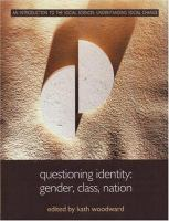 Cover image for Questioning identity : gender, class, nation