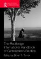 Cover image for The Routledge international handbook of globalization studies