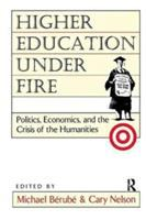 Cover image for Higher education under fire : politics, economics, and the crisis of the humanities