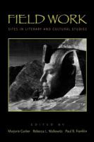 Cover image for Field work : sites in literary and cultural studies