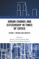 Cover image for Urban change and citizenship in times of crisis  Volume 1, Concepts and theory