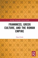 Cover image for Frankness, Greek culture, and the Roman Empire