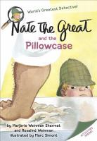 Cover image for Nate the Great and the pillowcase