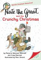 Cover image for Nate the Great and the crunchy Christmas