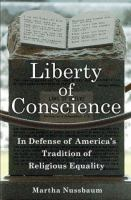 Cover image for Liberty of conscience : in defense of America's tradition of religious equality