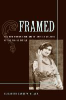 Cover image for Framed the new woman criminal in British culture at the Fin de Siecle