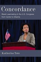 Cover image for Concordance Black Lawmaking in the U.S. Congress from Carter to Obama