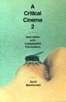 Cover image for A critical cinema: interviews with independent filmmakers.