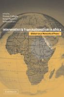 Cover image for Intervention and transnationalism in Africa : global-local networks of power