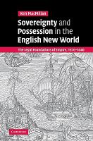 Cover image for Sovereignty and possession in the English new world : the legal foundations of empire, 1576-1640