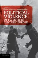 Cover image for Political Violence in twentieth-century Europe